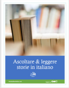 Ascoltare e leggere storie in italiano