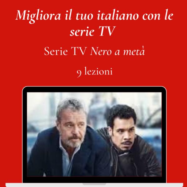9 lezioni - Serie TV Nero a metà