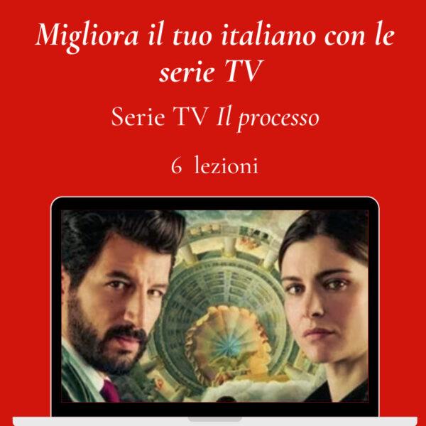 6 lezioni - Serie TV Il processo