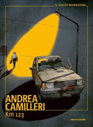 Km 123 di Andrea Camilleri