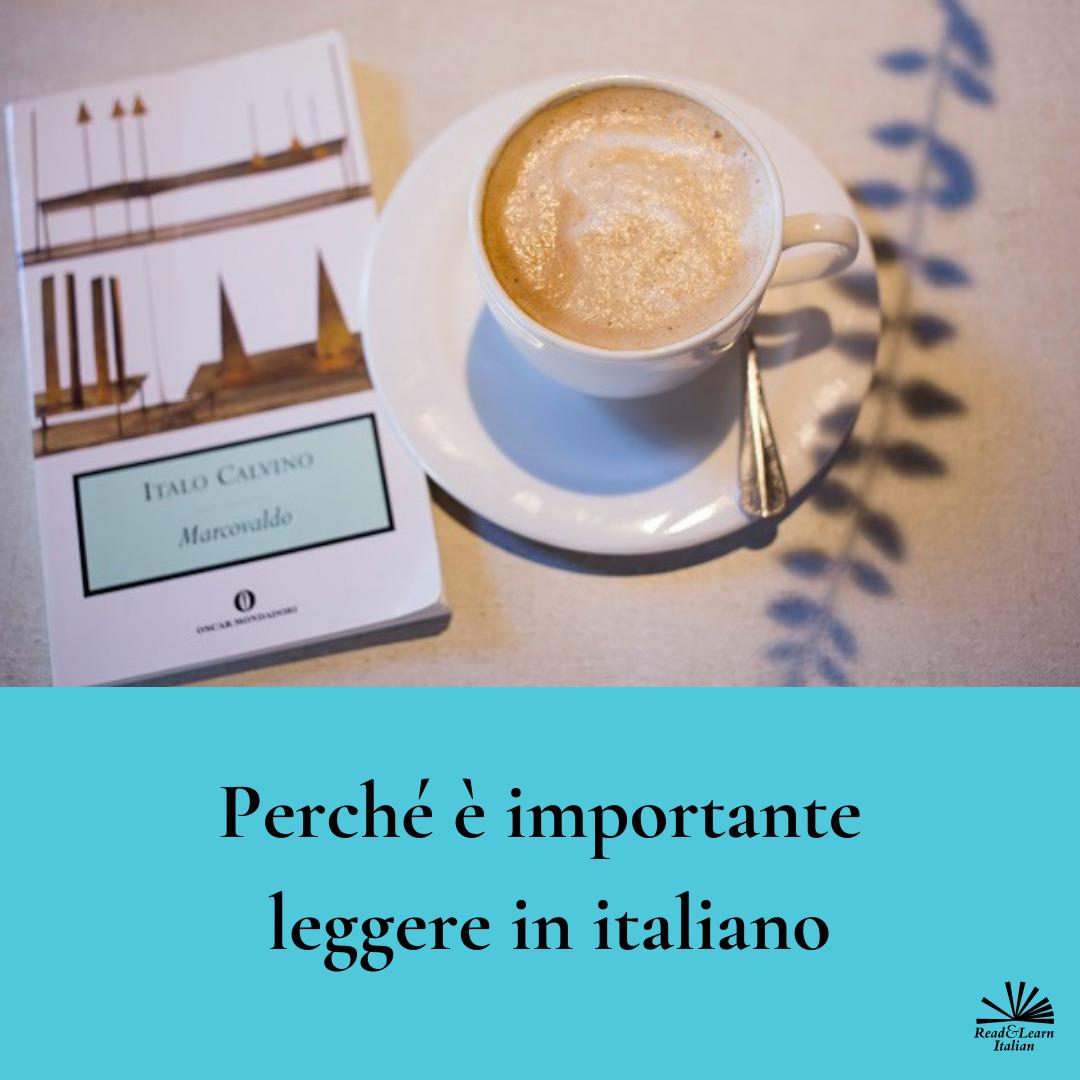 Perché è importante leggere in italiano